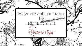 How Crimson Tiger Was Named