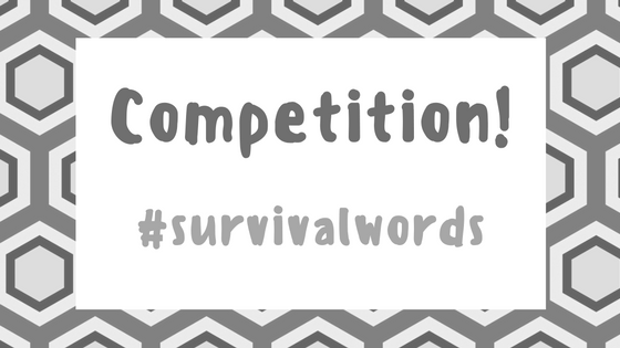Competition!  #survivalwords