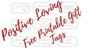 Positive Free Printable Gift Tags