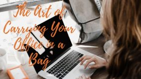 The Art of Carrying Your Office in a Bag